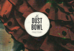 mf047_thedustbowl_sangregrande